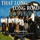 THE FALCONAIRES (UNITED STATES AIR FORCE ACADEMY FALCONAIRES) That Long Long Road album cover