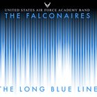 THE FALCONAIRES (UNITED STATES AIR FORCE ACADEMY FALCONAIRES) The Long Blue Line album cover