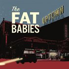 THE FAT BABIES Uptown album cover