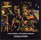 THE FONDA/STEVENS GROUP Evolution album cover