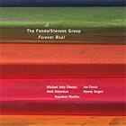 THE FONDA/STEVENS GROUP Forever Real album cover