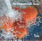 THE FONDA/STEVENS GROUP Trio album cover