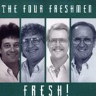 THE FOUR FRESHMEN Fresh! album cover