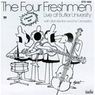 THE FOUR FRESHMEN Live At Butler University With Stan Kenton And His Orchestra album cover