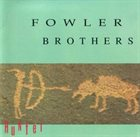 THE FOWLER BROTHERS Hunter album cover