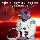THE FUNKY KNUCKLES Delicious album cover