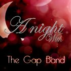 THE GAP BAND A Night With the Gap Band album cover