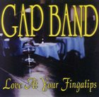 THE GAP BAND Love At Your Fingatips album cover