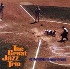THE GREAT JAZZ TRIO At the Village Vanguard Again album cover