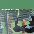 THE GREAT JAZZ TRIO Autumn Leaves album cover