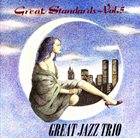 THE GREAT JAZZ TRIO Great Standards,Vol 5 album cover