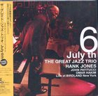 THE GREAT JAZZ TRIO July 6th The Great Jazz Trio Live at Birdland N.Y. album cover