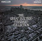 THE GREAT JAZZ TRIO Standard Collection album cover