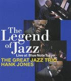 THE GREAT JAZZ TRIO The Legend Of Jazz — Live At Blue Note Tokyo album cover