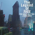 THE GREAT JAZZ TRIO The Legend Of Jazz (with  Hank Jones) album cover