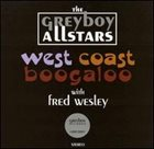THE GREYBOY ALLSTARS West Coast Boogaloo (with Fred Wesley) album cover