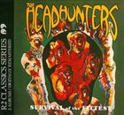 THE HEADHUNTERS Survival of the Fittest / Straight from the Gate album cover