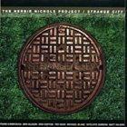 THE HERBIE NICHOLS PROJECT Strange City album cover