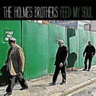 THE HOLMES BROTHERS Feed My Soul album cover