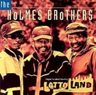 THE HOLMES BROTHERS Lotto Land Original Soundtrack Recording album cover