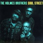THE HOLMES BROTHERS Soul Street album cover