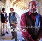THE HOLMES BROTHERS Speaking In Tongues album cover