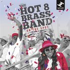 THE HOT 8 BRASS BAND On The Spot album cover