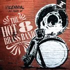 THE HOT 8 BRASS BAND Vicennial – 20 years of the Hot 8 Brass Band album cover