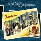 THE HOT CLUB OF SAN FRANCISCO Postcards from Gypsyland album cover