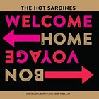 THE HOT SARDINES Welcome Home, Bon Voyage album cover