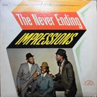 THE IMPRESSIONS The Never Ending Impressions album cover