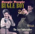 THE JAZZ AMBASSADORS Boogie Woogie Bugle Boy album cover