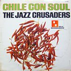 THE JAZZ CRUSADERS Chile Con Soul album cover