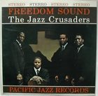 THE JAZZ CRUSADERS Freedom Sound album cover