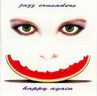 THE JAZZ CRUSADERS Happy Again album cover