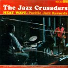 THE JAZZ CRUSADERS Heat Wave album cover