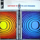 THE JAZZ CRUSADERS Lighthouse '68 album cover