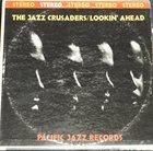 THE JAZZ CRUSADERS Lookin' Ahead album cover