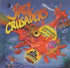 THE JAZZ CRUSADERS Louisiana Hot Sauce album cover