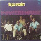 THE JAZZ CRUSADERS Powerhouse album cover