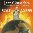 THE JAZZ CRUSADERS Soul Axess album cover