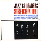 THE JAZZ CRUSADERS Stretchin' Out album cover