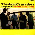 THE JAZZ CRUSADERS Tough Talk album cover