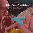 THE JAZZINVADERS Find The Love album cover