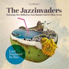 THE JAZZINVADERS Last Summer in Rio album cover
