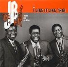 THE J.B.'S / JB HORNS The JB Horns : I Like It Like That album cover