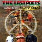 THE LAST POETS Transcending Toxic TImes album cover