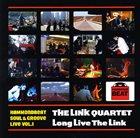 THE LINK QUARTET Long Live The Link album cover