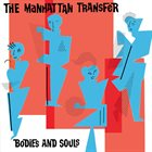THE MANHATTAN TRANSFER Bodies and Souls album cover