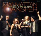 THE MANHATTAN TRANSFER Couldn't Be Hotter album cover
